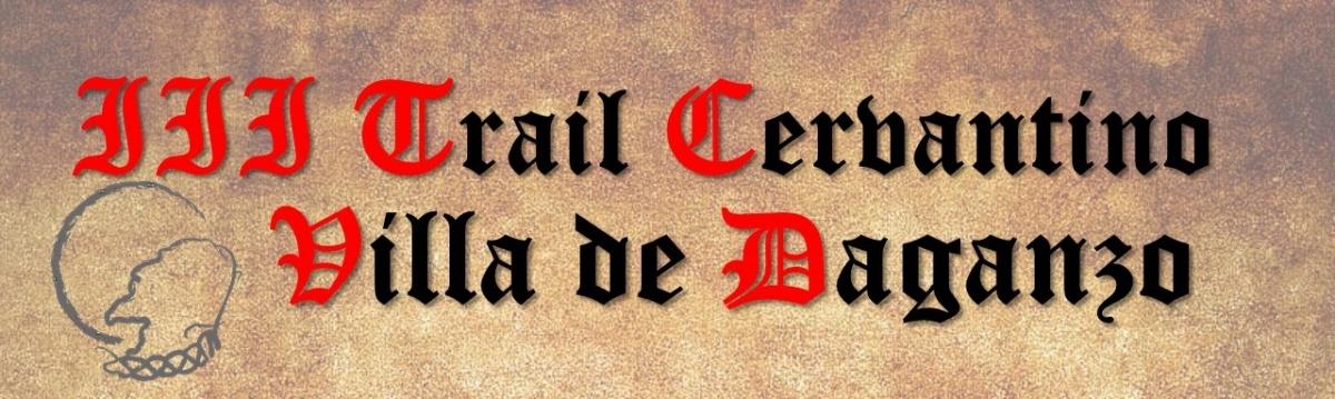 III TRAIL CERVANTINO DE LA VILLA DE DAGANZO